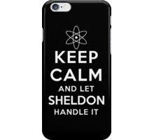 Let Sheldon Handle It T-shirt Hoodie Case BBT Fan Dr Cooper iPhone Case/Skin