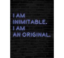 i am inimitable, i am an original Photographic Print