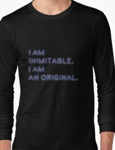 i am inimitable, i am an original Long Sleeve T-Shirt