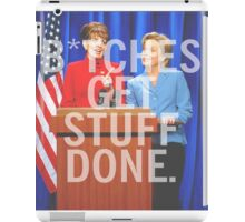 B*tches Get Stuff Done iPad Case/Skin
