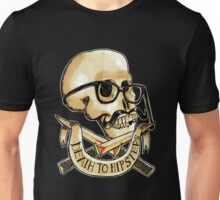 Death to hipsters ! Unisex T-Shirt