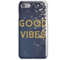 Good Vibes iPhone Case/Skin