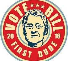 Vote Bill First Dude by Paducah