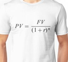 "Formula ""Time value of money"" Unisex T-Shirt"