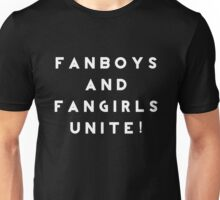 Fanboys and Fangirls Unite!- White Unisex T-Shirt