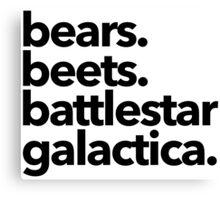 Bears. Beets. Battlestar Galactica. Canvas Print