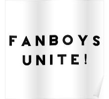 Fanboys Unite! Poster