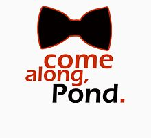 Come Along, Pond Unisex T-Shirt