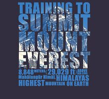 Training to Summit Mount Everest Unisex T-Shirt