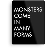 Monsters  Metal Print