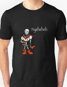 "Papyrus ""Nyeheheh"" Shirt T-Shirt"