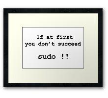 sudo  Framed Print