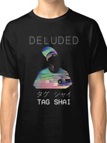 T A G   S H A I - [D]ELUDED Classic T-Shirt