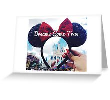 Dreams Come True (Orlando, Florida) Greeting Card