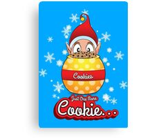 Just One More Cookie... Canvas Print