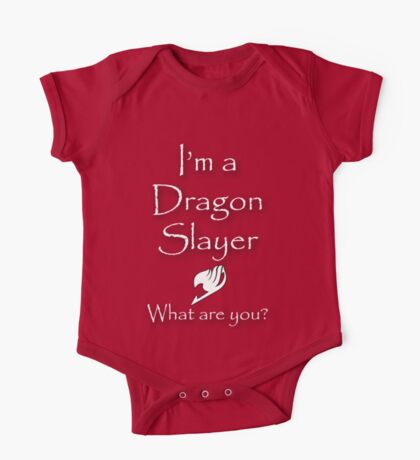 Are you a Dragon Slayer? One Piece - Short Sleeve