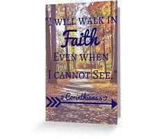 Faith Bible Verse- 2 Corinthians 5:7 (Fall Leaves)  Greeting Card