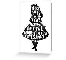 ALICE IN WONDERLAND | CHANGED A FEW TIMES |  TYPOGRAPHY | QUOTE | CARROLL  Greeting Card