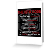 The Sith Code  Greeting Card
