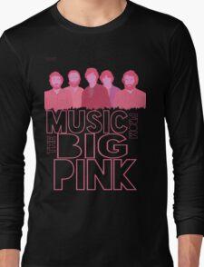 Big Pink  Long Sleeve T-Shirt