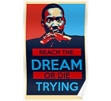 MLK: Reach The Dream Poster