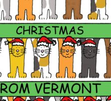 Cats in Santa hats Happy Christmas from Vermont. Sticker
