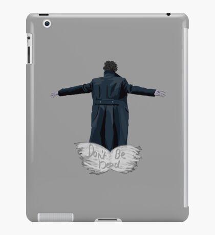 Don't Be Dead [dark] iPad Case/Skin
