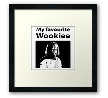 My favourite Wookiee Framed Print