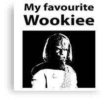 My favourite Wookiee Canvas Print