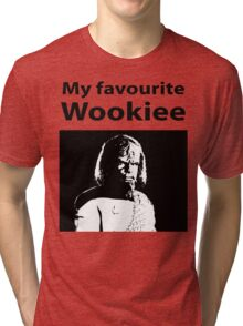 My favourite Wookiee Tri-blend T-Shirt