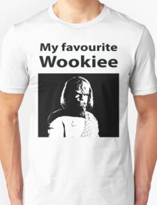 My favourite Wookiee Unisex T-Shirt