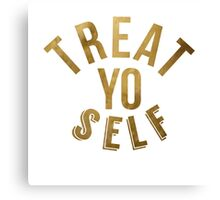 Treat Yo Self Parks and Rec Canvas Print