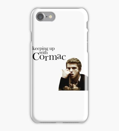 Keeping up with Cormac iPhone Case/Skin