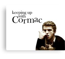 Keeping up with Cormac Canvas Print