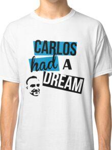 Carlos Had A Dream - White Classic T-Shirt