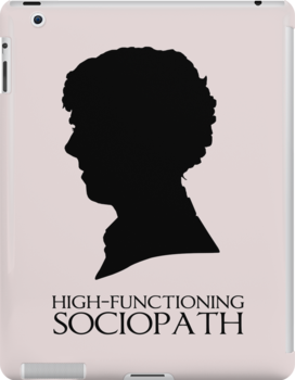 High-Functioning Sociopath by saniday