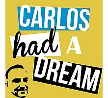 Carlos Had A Dream Photographic Print