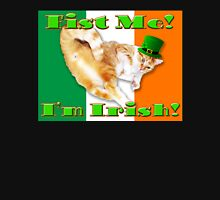 fist me i'm irish Unisex T-Shirt