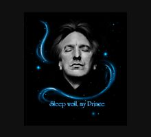 RIP - Alan Rickman - Sleep well my Prince Unisex T-Shirt