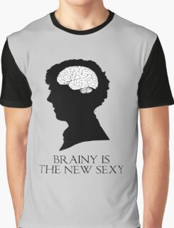 Brainy Is The New Sexy Graphic T-Shirt