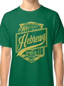 The Original Hebrews | The Bible's Our History Classic T-Shirt