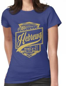 The Original Hebrews | The Bible's Our History Womens Fitted T-Shirt