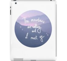The Mountains are Calling iPad Case/Skin