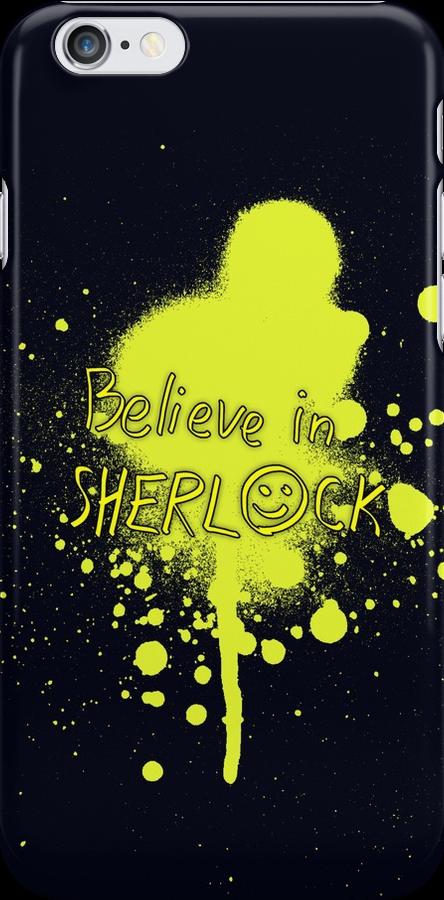 Believe in Sherlock by saniday