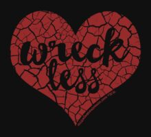"""Wreck Less Heart"" RED HOT Logo by themissalaneous"