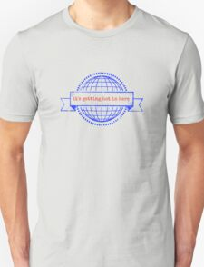 it's getting hot in here T-Shirt