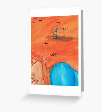 DW: I am the Girl who Waited Greeting Card