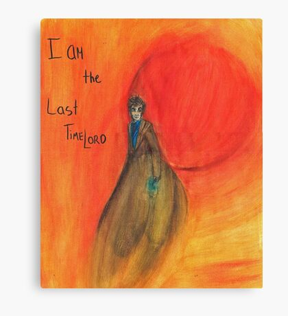 DW: I am the Last Timelord Canvas Print