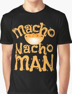MACHO NACHO MAN  Graphic T-Shirt