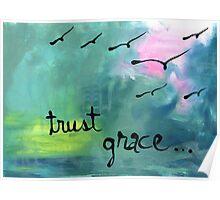 trust grace Poster